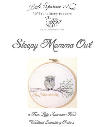 Free Little Sparrow Nest Embroidery Pattern: The Sleepy Owl | YouCanMakeThis.com