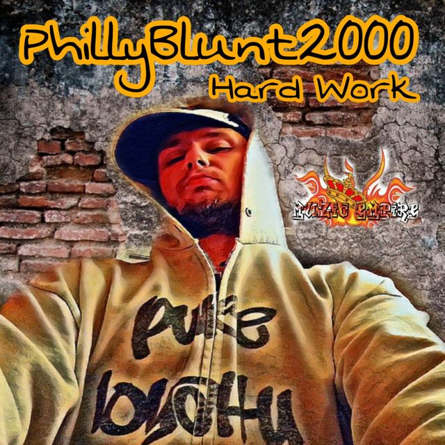Hard Work, a song by PhillyBlunt2000 on Spotify https