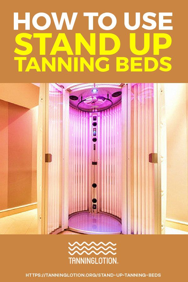 How To Use Stand Up Tanning Beds Tanning Bed Tips Tanning Bed