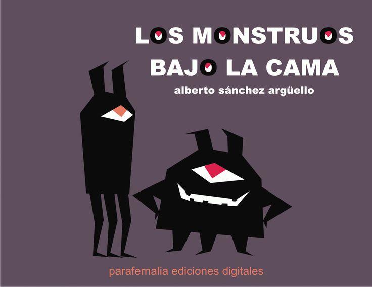 PARAFERNALIA ediciones digitales: LOS MONSTRUOS BAJO LA CAMA