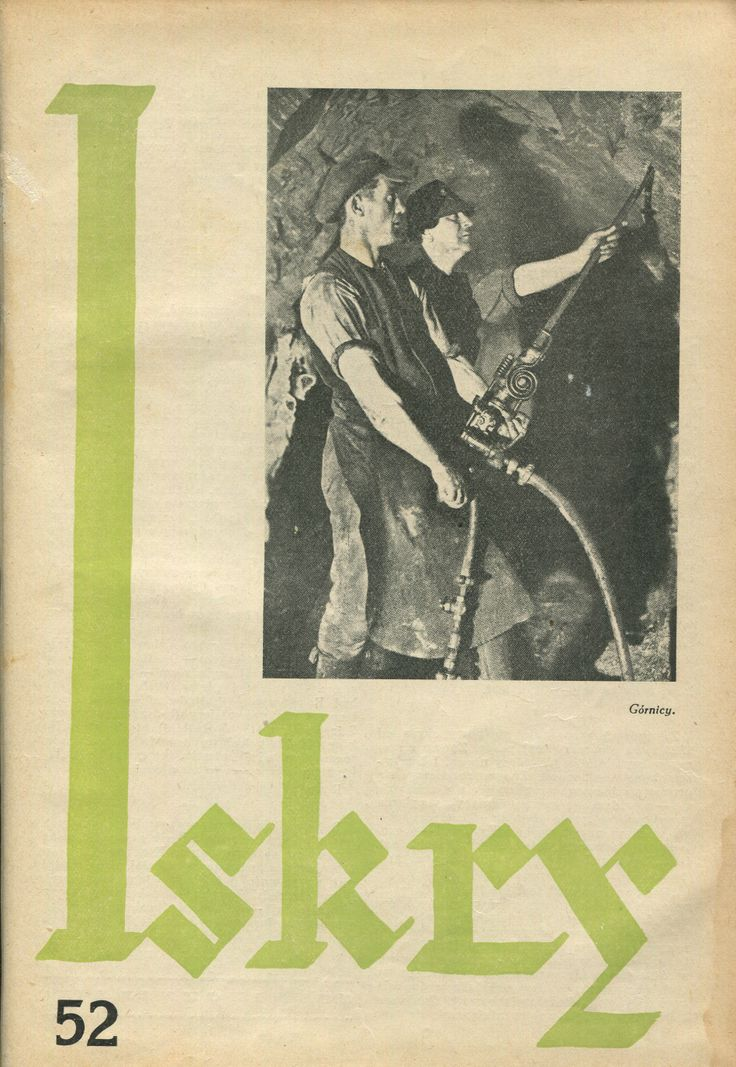 "Iskry No. 52, 17.12.1932, Y. X Photograph on the cover: ""Górnicy"""