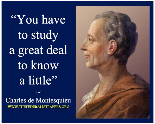 CHARLES DE SECONDAT BARON DE MONTESQUIEU QUOTES image quotes at ...