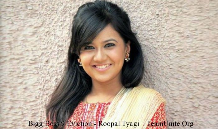 #BiggBoss9 Updates : So guys are you ready.. This is #RoopalTyagi who is now going to say good bye or eliminate or evict from the house this Sunday.. Get complete information and report.