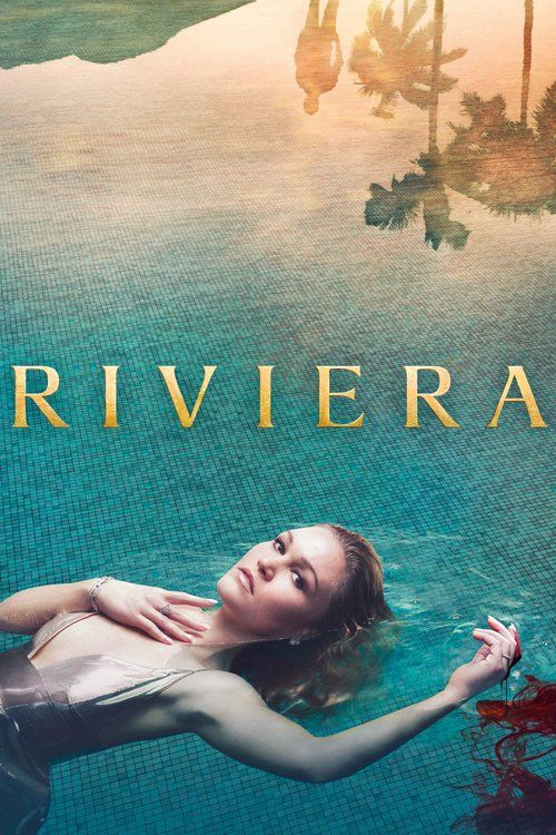 Watch Riviera Full Episode HD Streaming Online Free  #Riviera #tvshow #tvseries (After newlywed Georgina's billionaire husband Constantine is killed in a yacht explosion, she is shocked to discover the fortune and lifestyle he maintained was surrounded by violence, lies and murder. She soon must step out of her comfort zone to protect the family...and herself.) #tv69758