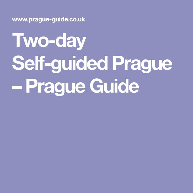Two-day Self-guided Prague – Prague Guide