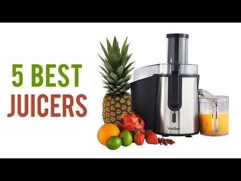 5 Best Juicers 2017 - Top Juicer Reviews - YouTube