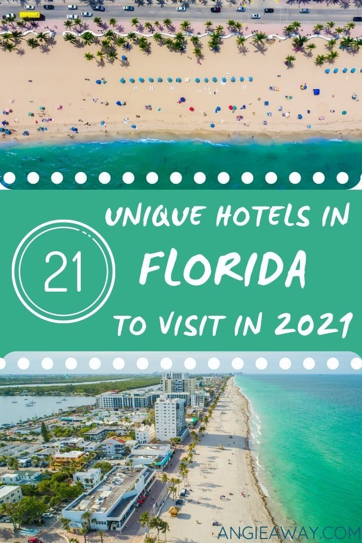 21 Unique Hotels In Florida To Visit In 2021 Angie Away Florida Hotels Best Places To Travel Florida Travel