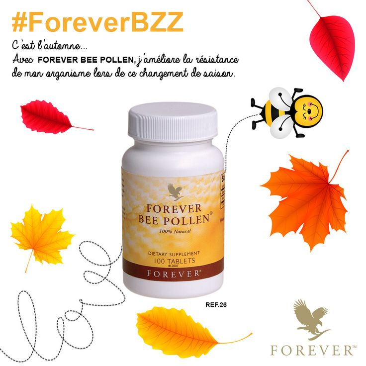 C'est l'automne avec FOREVER BEE POLLEN® !!! #ForeverBZZ Rendez-vous sur www.foreverliving.fr pour plus d'informations.