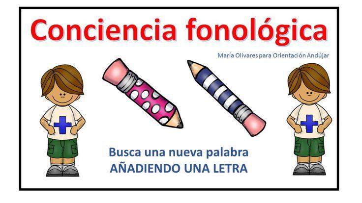 Conciencia fonológica Busca una nueva palabra  AÑADIENDO UNA LETRA