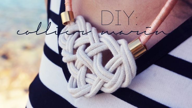 DIY : Collier noeud marin