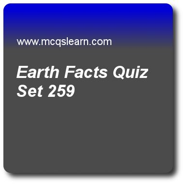 Earth Facts Quizzes:   general knowledge Quiz 259 Questions and Answers - Practice GK quizzes based questions and answers to study earth facts quiz with answers. Practice MCQs to test learning on earth facts quizzes. Online earth facts worksheets has study guide as equatorial diameter of planet earth is, answer key with answers as 12,756 km, 14,756 km, 12,714 km and 16,756 km to test exam preparation. For quick learning, study online space & solar system MCQs Test based quiz questions and..