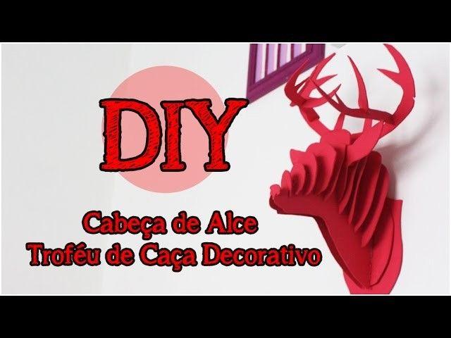 DIY: Cabeça de Alce Decorativa   Trofeu de Caça Decorativo   Decor