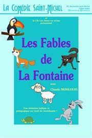 Les Fables de La Fontaine - La Comédie Saint Michel ( grande salle )   BilletReduc.com