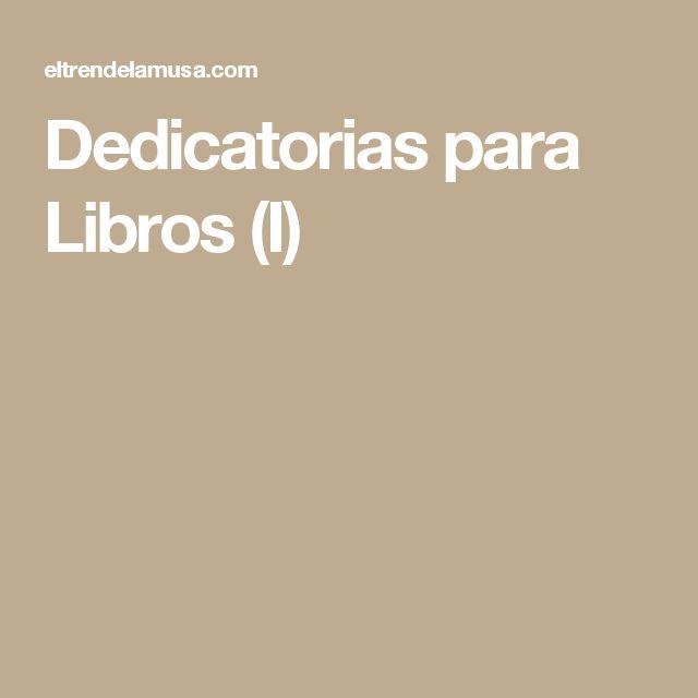 Dedicatorias para Libros (I)