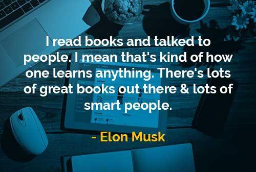 Kata-kata Bijak Elon Musk: Membaca Buku dan Berbicara Dengan Orang Lain