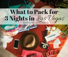 What to Pack for 3 Nights in Las Vegas Travel