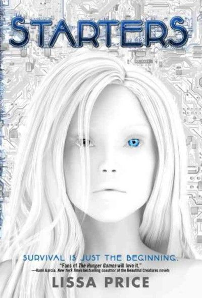 Starters (Lissa Price) #SciFi