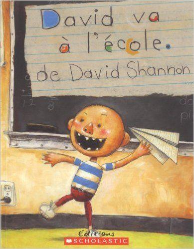 David va à l'école: David Shannon: 9780439941525: Books - Amazon.ca