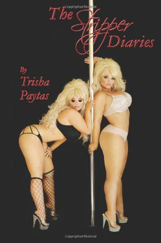 The Stripper Diaries by Trisha Paytas http://www.amazon.com/dp/1490428801/ref=cm_sw_r_pi_dp_S6qFub0NFRSM9
