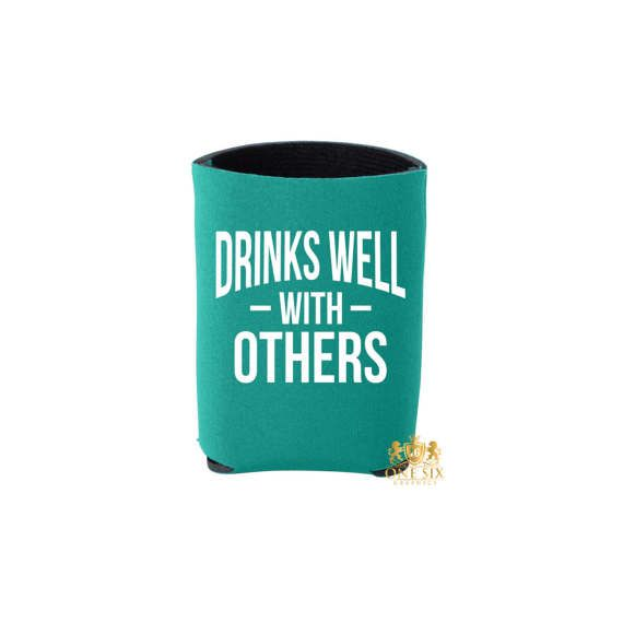 Drinks Well With Others. Bachelorette Party Can Coolers. Just #drinkswellwithothers #cincodemayo #fiesta #drinkdrankdrunk #idocrew #etsy #beer #koozie #bride #bachparty #backeloretteparty #love #beach #onesixgraphics