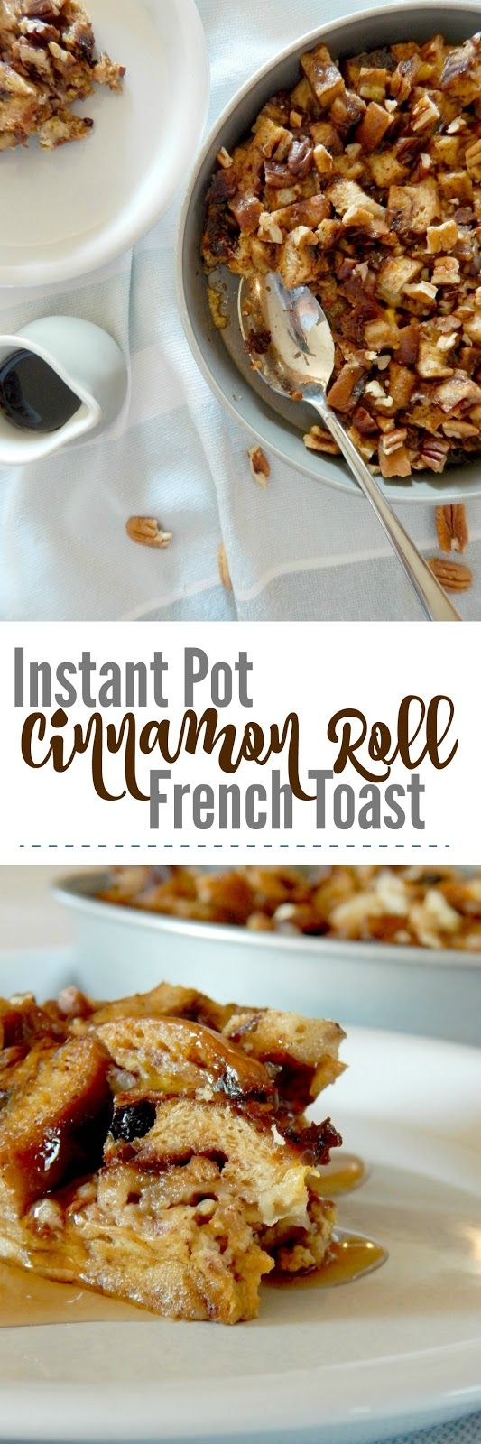 Instant Pot Cinnamon Roll French Toast...this easy start-to-finish 30 minute version is delicious!  Cinnamon swirl bread, an egg custard, chopped pecans, maple syrup...it's the best easy, home baked breakfast!