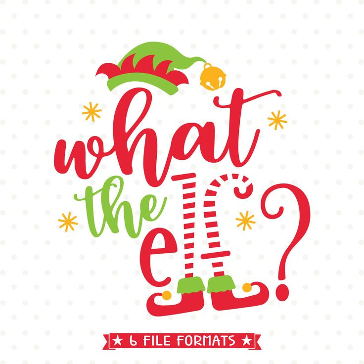Christmas SVG cut file, What the Elf SVG file, Christmas Tshirt iron on file, Funny Christmas svg, Elf SVG file, Christmas vinyl shirt file by queenSVGbee on Etsy