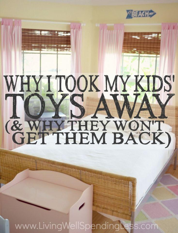 Why I Took My Kids' Toys Away