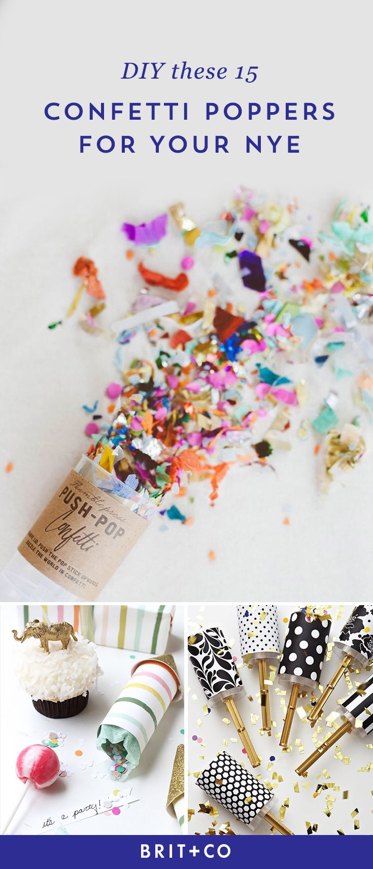 Bookmark this DIY list to make fun + festive confetti poppers for New Years Eve.