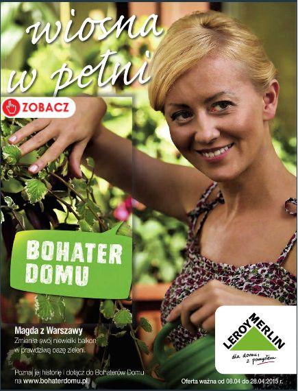 Wiosna w pełni! Zostań Bohaterem swojego Domu i przywitaj ją wraz z produktami z nowej oferty Leroy Merlin :) http://www.promocyjni.pl/gazetki/22789-wiosna-w-pelni-gazetka-promocyjna#page=1