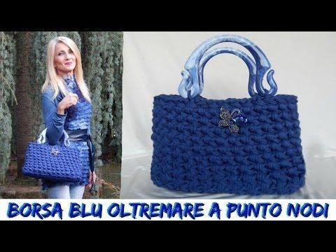 BORSA BLU OLTREMARE -  A PUNTO NODI -  NUNZIA VALENTI - YouTube