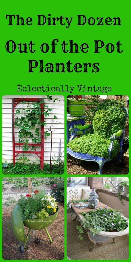 12 Unique Planters - think outside the pot!  eclecticallyvintage.com