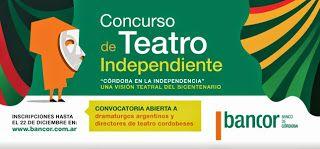 Cultura de Córdoba: Concurso Teatro Independiente - bancor