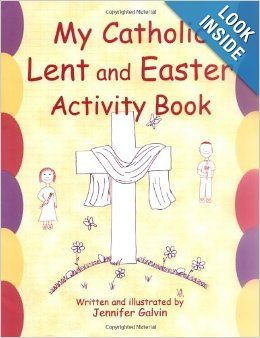 My Catholic Lent and Easter Activity Book: Reproducible Sheets for Home and School: Jennifer Galvin: 9780809167067: Amazon.com: Books  2nd grade level and up...