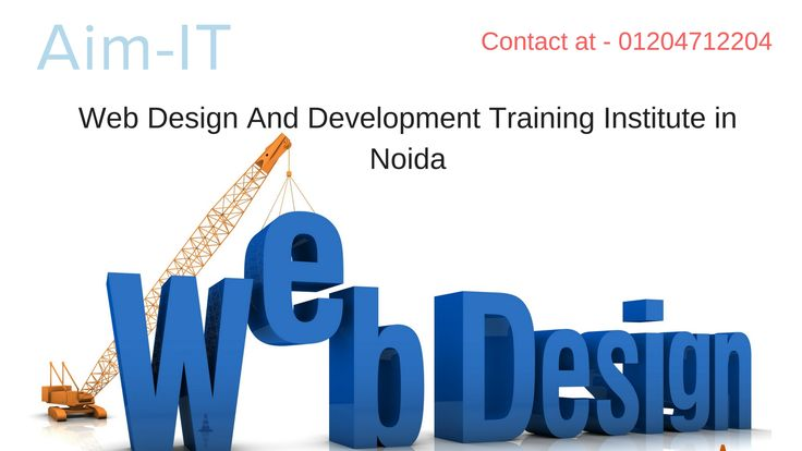 Web Design And Development Training Institute in Noida  AIM-IT is provides real-time and placement focused #Web_Designing and #Development_training_institute in noida. Our Web designing training includes basic to advanced level and our #Web_Designing course is designed to get the placement in good companies in India as quickly as once you complete the Web designing training.  Contact - 01204712204  Email - hello@aim-it.org