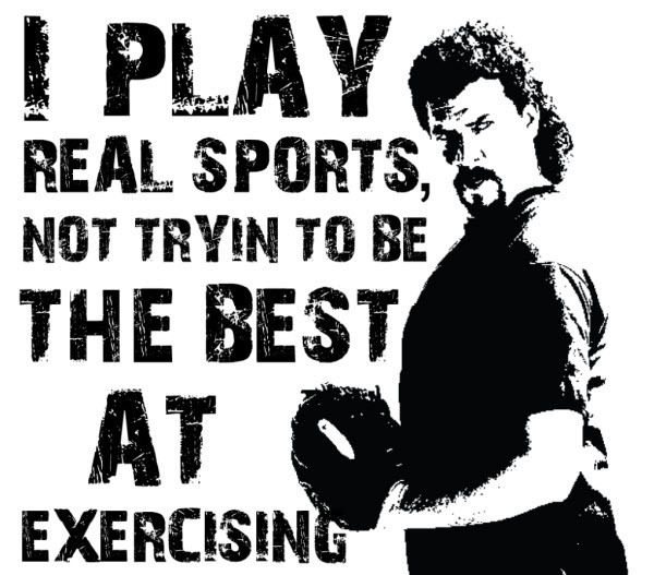 Kenny Powers quote.