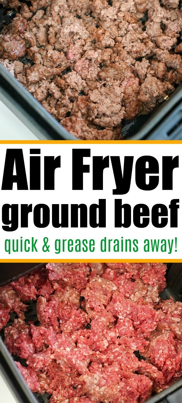 Air Fryer Ground Beef Is Perfectly In Just A Few Minutes The Best Part Is That The Grease Drains Away For Extra Lean Pro In 2020 Best Beef Recipes Ground Beef Recipes