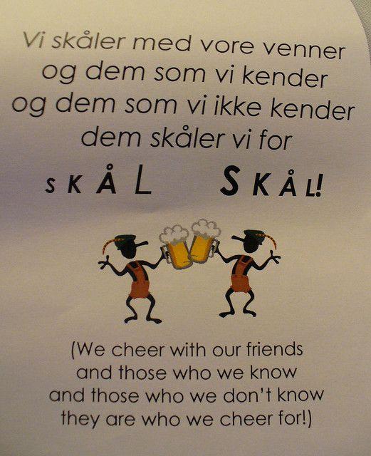 Traditional Danish drinking song/cheer
