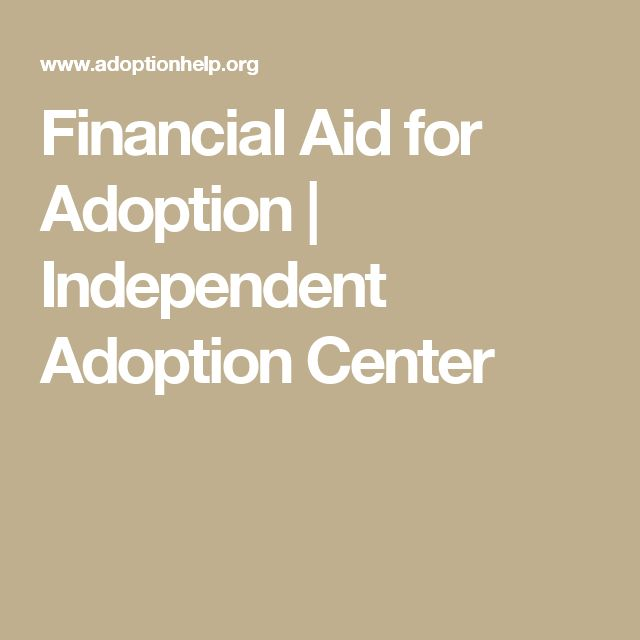 Financial Aid for Adoption | Independent Adoption Center