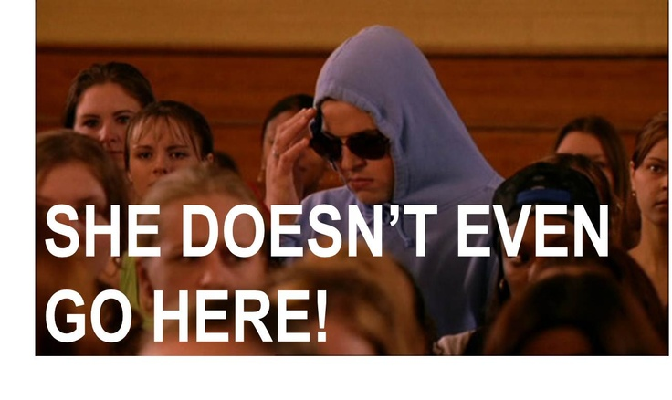 Mean Girls Meme She Doesnt Even Go Here She doesn't even go he...