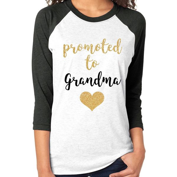 Promoted to Grandma Raglan Tee ($23) ❤ liked on Polyvore featuring tops, t-shirts, silver, women's clothing, raglan sleeve tee, silver t shirt, unisex tops, white top and unisex t shirts