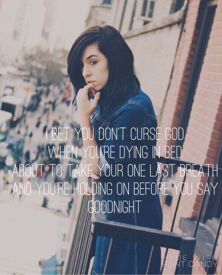 I bet you don't curse God - Christina Grimmie