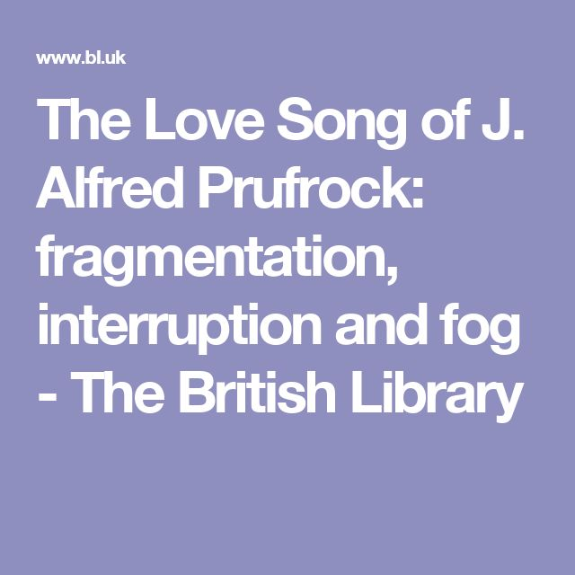 a summary of the poem the love song of j alfred prufrock by s eliot In the love song of j alfred prufrock, t s eliot reveals the thoughts and feelings of the poem's subject, prufrock, in a way that prufrock could not have articulated himself, since it is the poem's objective to illustrate prufrock's insecurity.