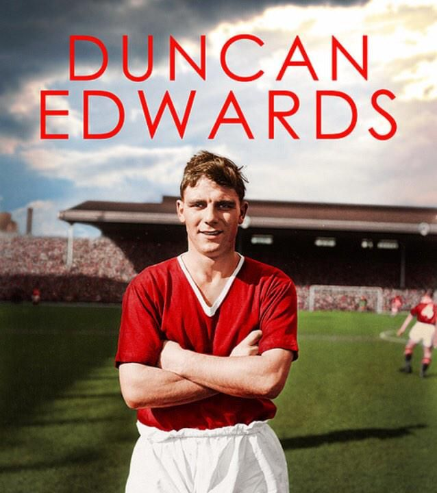 Duncan Edwards. 1st October 1936 - 21st February 1958. http://duncan-edwards.co.uk