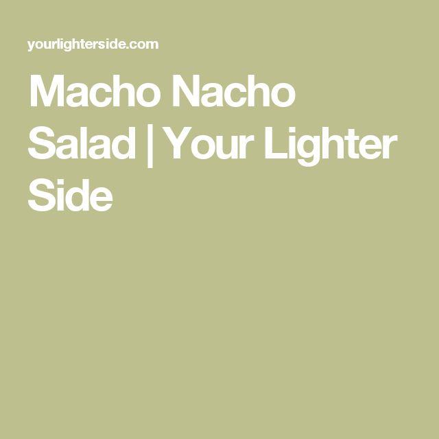 Macho Nacho Salad | Your Lighter Side