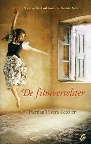 De filmvertelster - Hernán Rivera Letelier