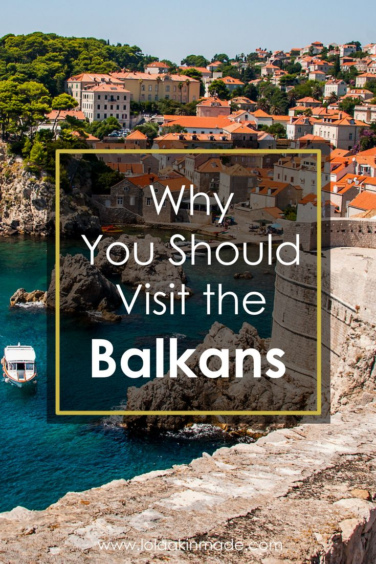 Reasons you should add the Balkans to your travel bucket list. From Croatia to Serbia to Montenegro, this region of the world makes for some of the best exploring.  | Geotraveler's Niche Travel Blog