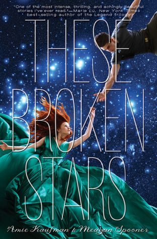 ARC Review: These Broken Stars by Aime Kaufman and Megan Spooner, book one