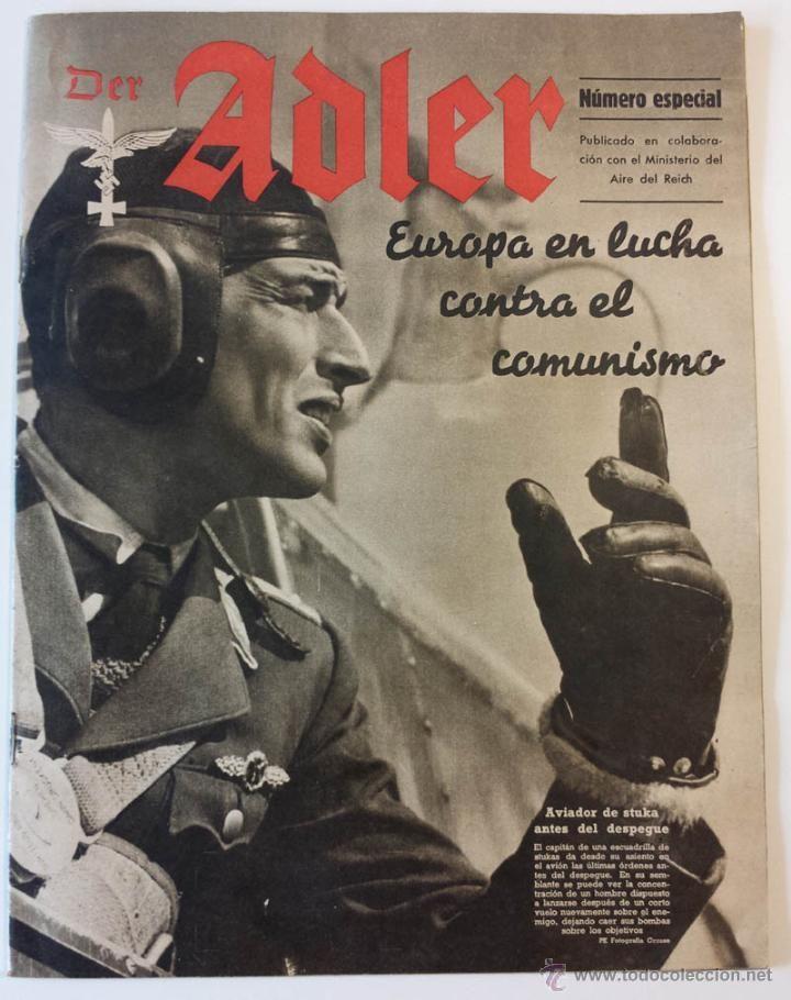 Militaria: DER ADLER -NUMERO ESPECIAL- EUROPA EN LUCHA CONTRA EL COMUNISMO 1943 DIVISION AZUL VOLUNTARIOS - Foto 1 - 43685587