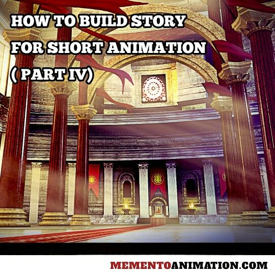 How to build story for short animation part 4. Covers about structure of the story.   Please go to : www.mementoanimation.con for details