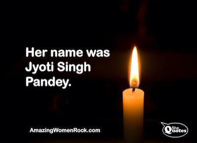 "A woman was raped and killed in Delhi.  Let's take a moment today--the Indian government has put a ban on media publishing her name. But we can tell the world who she is (not ""was"") and do as her father asked--let what happen to her mean change in the world. Her name is Jyoti Singh Pandey.  Honor her by repinning this."